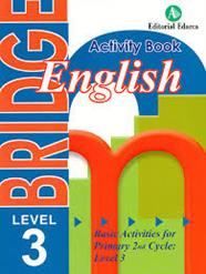 BRIDGE LEVEL 3. ENGLISH BASIC ACTIVITIES FOR PRIMARY 2ND CYCLE | 9788478875894 | AA.VV | Llibreria Drac - Llibreria d'Olot | Comprar llibres en català i castellà online